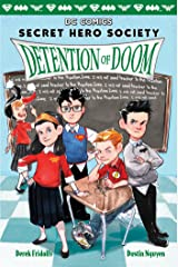 Detention of Doom (DC Comics: Secret Hero Society #3) Kindle Edition