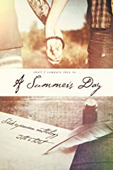 A Summer's Day: Shakespearean Anthology with a Twist Kindle Edition