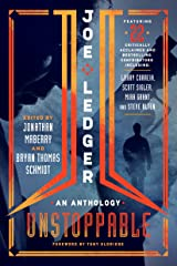 Joe Ledger: Unstoppable Kindle Edition