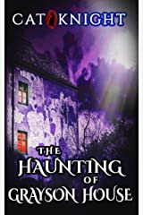 The Haunting Of Grayson House Kindle Edition