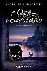 Oro veneciano (Misterios venecianos nº 2) (Spanish Edition) Kindle Edition