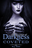 Coveted: A Vampire & Paranormal Romance (Daughters of Darkness: Victoria's Journey Book 3)