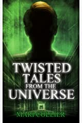 Twisted Tales From The Universe Kindle Edition