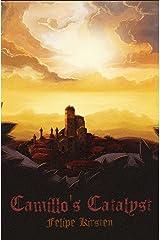 Camillo's Catalyst (Camillo Ricchiardi) Kindle Edition