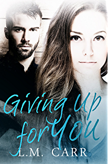 Giving Up for You (The Giving Trilogy Book 2)