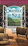 Dressed to Kilt (A Scottish Highlands Mystery)