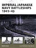 Imperial Japanese Navy Battleships 1941-45 (New Vanguard)