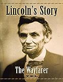Lincoln's Story: The Wayfarer