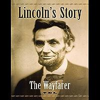 Lincoln's Story: The Wayfarer (English Edition)