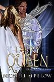 Faery Queen (Realm Immortal Series Book 2)