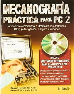 Mecanografia practica para PC / Practical Typing for PC: Para el aprendizaje del teclado en