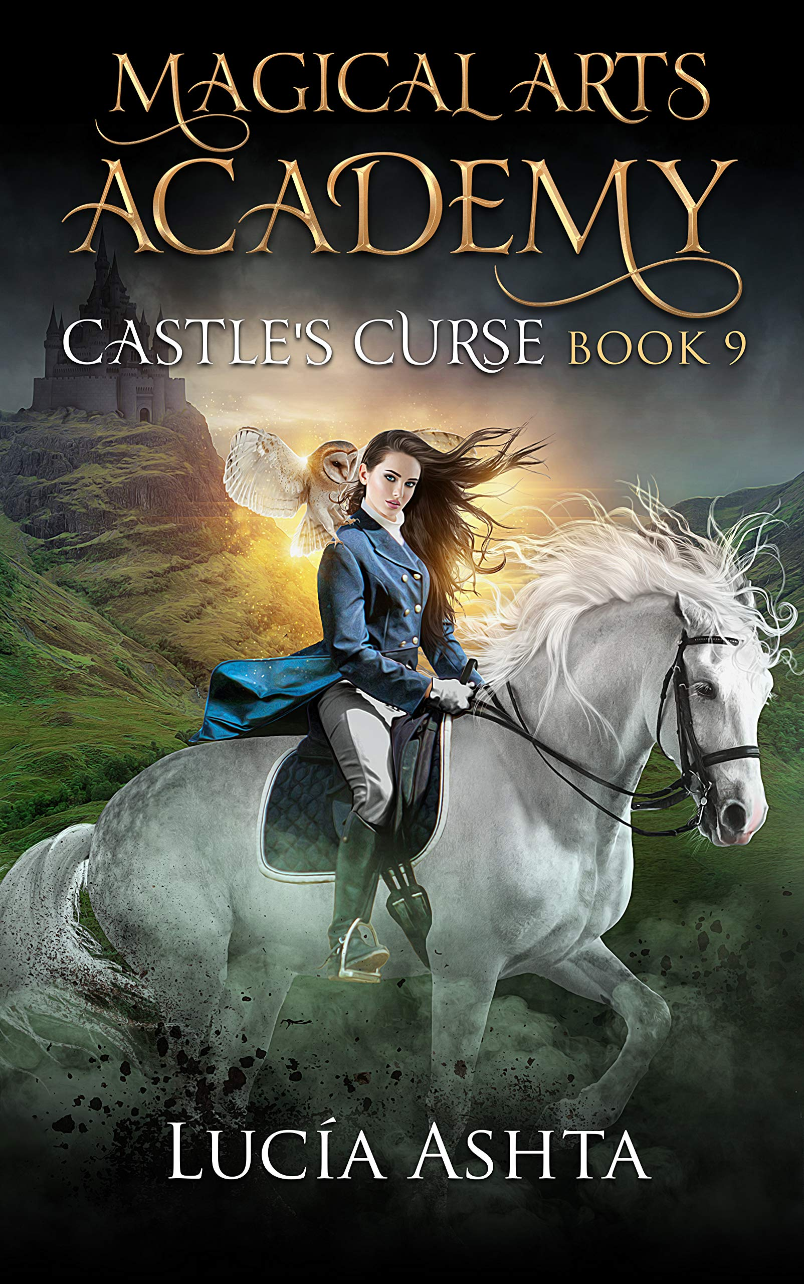 Magical Arts Academy 9: Castle's Curse por Lucia Ashta