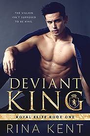 Deviant King: A Dark High School Bully Romance (Royal Elite Book 1) (English Edition)