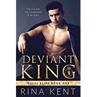 Deviant King: A Dark High School Bully Romance (Royal Elite Book 1) (English Edition)