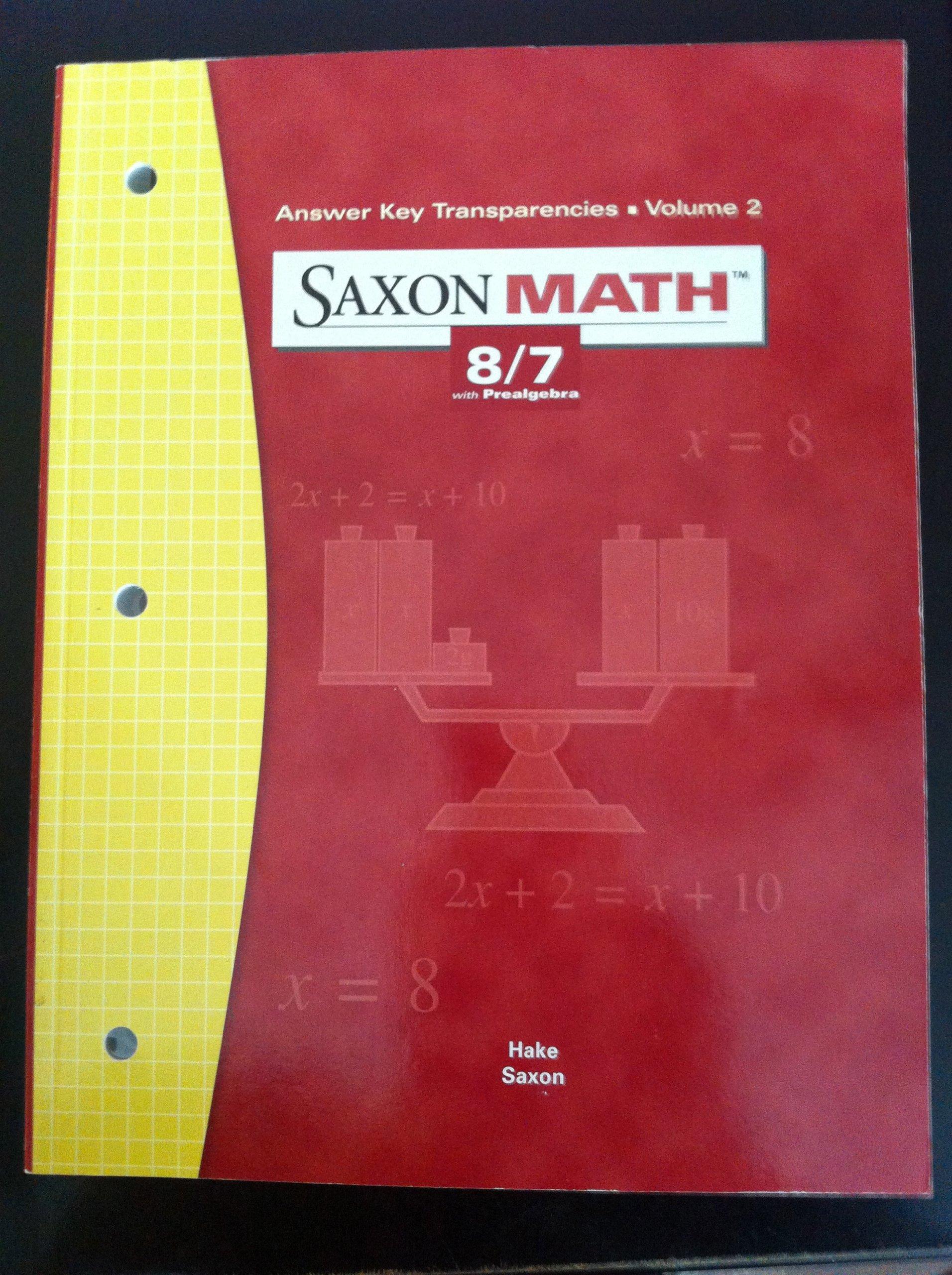 Saxon Math 8/7 with Prealgebra (Answer Key Transparencies, Volume 2 ...