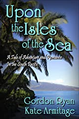 Upon the Isles of the Sea Kindle Edition