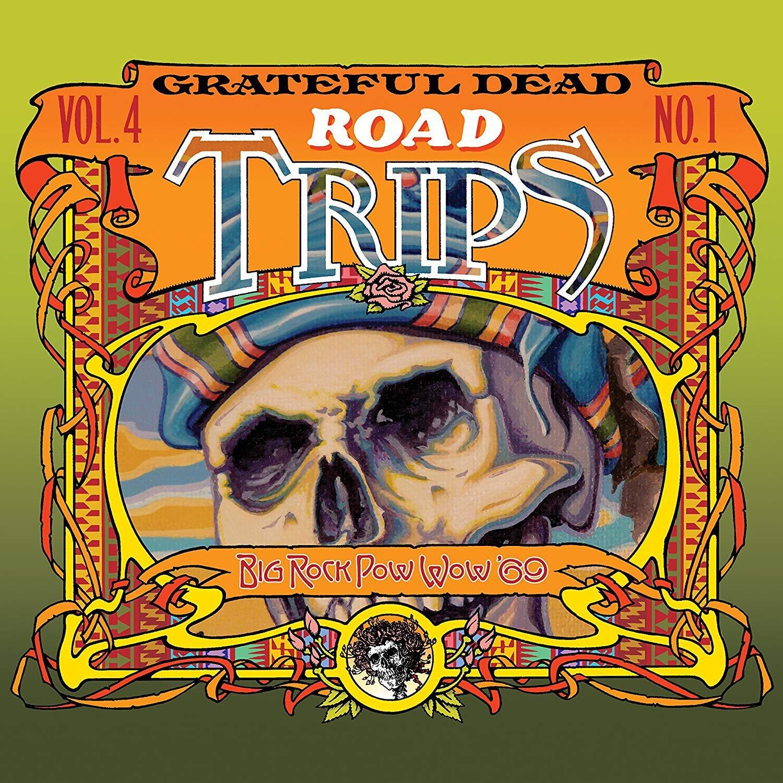 Book Cover: Road Trips Vol. 4 No. 1--Big Rock Pow-Wow '69