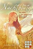 Nachtblüte. Die Erbin der Jahreszeiten (Buch 3) (Geschichten der Jahreszeiten) (German Edition)