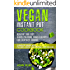 Vegan Instant Pot Cookbook - Healthy and Easy Vegan Pressure Cooker Recipes for Everyday Cooking: ( Vegan Instant Pot Cookbook for Two, Vegan Instant Pot Recipes, Vegan Pressure Cooker Cookbook)