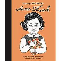 ANNE FRANK: Little People, Big Dreams: 17