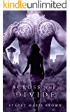 Across The Divide (Collector Series Book 3)