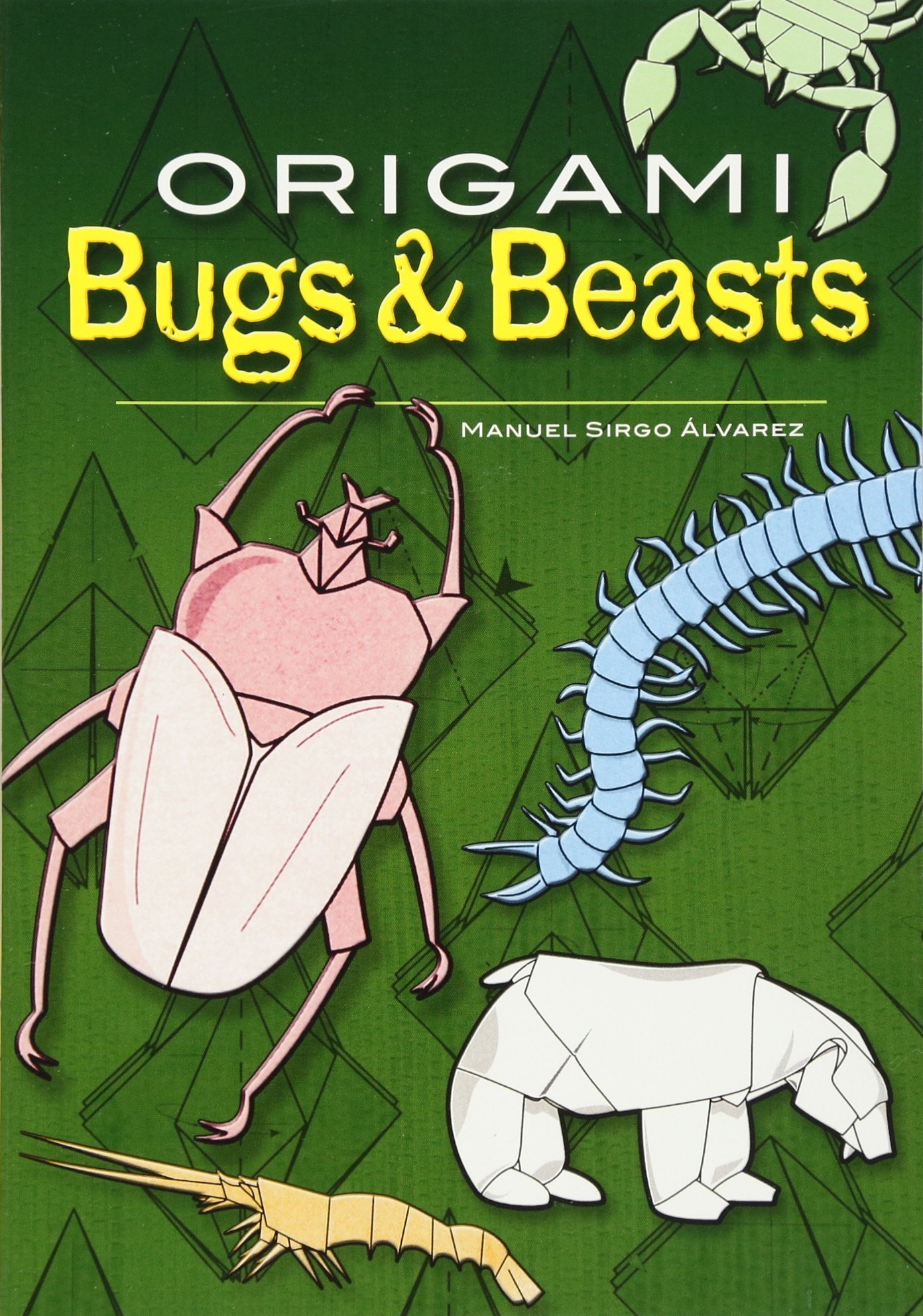 Origami Bugs and Beasts (Dover Origami Papercraft) pdf epub