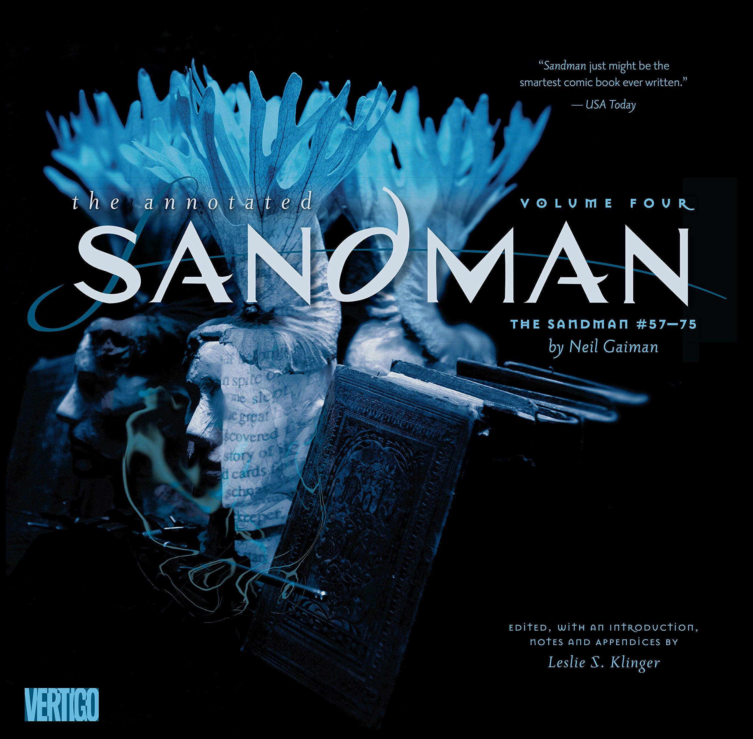 Annotated Sandman Vol. 4: The Sandman #57-75 (The Annotated Sandman) pdf epub