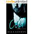 Cold (Book Four)