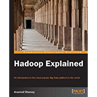 Hadoop Explained (English Edition)