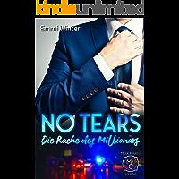 No Tears – Die Rache des Millionärs (Millionaires NightClub 5)