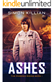 Ashes (The Phoenix Rising Book 1)