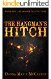 The Hangman's Hitch: Where evil lurks closer than you think