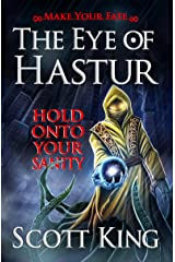 The Eye of Hastur: Make Your Fate (Eldritch Duology Book 1) Kindle Edition