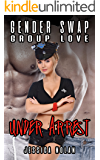 Gender Swap Group Love: Under Arrest