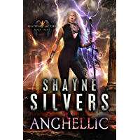Anghellic: Feathers and Fire Book 8 (English Edition)