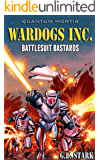 Wardogs Inc. #1: Battlesuit Bastards (Wardogs Incorporated)