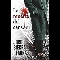 La muerte del censor: Comisario Soler (1) (HarperBolsillo 'Comisario Soler')