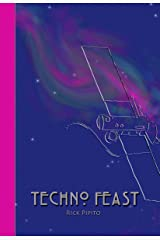 Techno Feast Kindle Edition