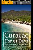 Curacao For 91 Days