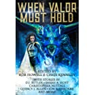 When Valor Must Hold (Libri Valoris Book 1)