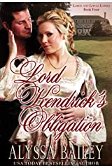 Lord Kendrick's Obligation (Lords and Little Ladies Book 4) Kindle Edition