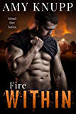 Fire Within (Island Fire Book 8)