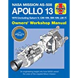 NASA Mission AS-508 Apollo 13 Owners' Workshop Manual: 1970 (including Saturn V, CM-109, SM-109, LM-7) - An engineering insig