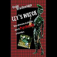 Let's Wreck: Deux décennies en plongée dans le Psychobilly britannique.