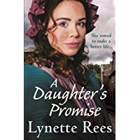 A Daughter's Promise: A gritty saga from the bestselling author of The Workhouse Waif