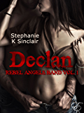 Declan: Rebel Angels Band (Vol. 1)