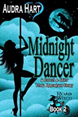 Midnight Dancer: Road Witch Book 2 (A Sweet & Spicy Tulsa Immortals Story) (Road Witch Series) Kindle Edition