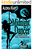 Midnight Dancer: Road Witch Book 2 (A Sweet & Spicy Tulsa Immortals Story) (Road Witch Series)