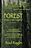 FOREST - Love, Loss, Legend