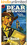 Dear Durwood (Third Chance Enterprises Book 2)